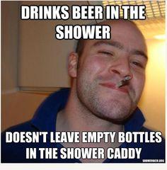 Good Guy Greg   Shower Beer