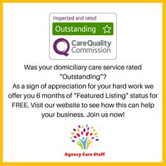 "If you are an ""Outstanding"" service joins us now to get 6 months of ""Featured Listing"" status. This applies for existing listings as well. Just send us an email to inform us. We will confirm and your listing will be upgraded for FREE. Nursing Agencies, Nursing Jobs, Care Agency, How To Apply, How To Get, About Uk, 6 Months, Work Hard, Appreciation"