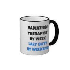 Lazy Butt Radiation Therapist Ringer Coffee Mug