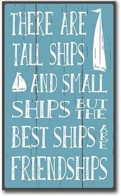 "There are Tall Ships & Small Ships Wood Beach Sign 12"" x 7.25"" - IslandJay"
