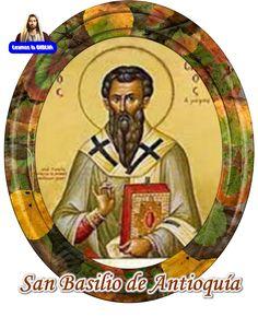 Leamos la BIBLIA: San Basilio de Antioquía