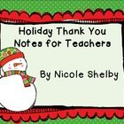 Here are seven easy thank you notes for you to use to thank your students for all of those Christmas gifts you get from them.  All you have to do i...