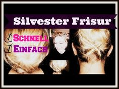 #Silvester #Frisur - schnell & einfach #Easy #Updo - YouTube