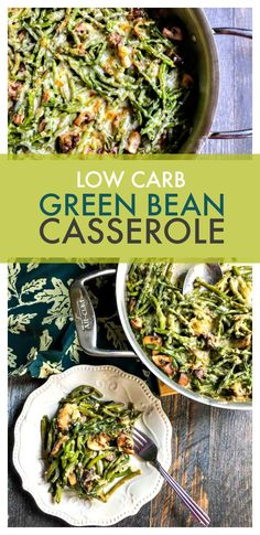 This low carb green bean casserole is a delicious holiday dish with few carbs. Easy to make and only 2.9g net carbs! #lowcarb #lowcarbcasserole #holidayrecipe
