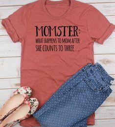 Etsy Momster Shirt // Mom Shirt // Gift for Mom // Funny Mom Shirt - Humor Shirts - Ideas of Humor Shirts - Etsy Momster Shirt // Mom Shirt // Gift for Mom // Funny Mom Shirt Vinyl Shirts, Mom Shirts, Shirts With Sayings, Cute Shirts, Funny Shirts, T Shirts For Women, Mom Sayings, Mothers Day Shirts, Fall Shirts