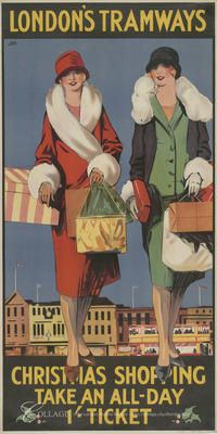 'Christmas Shopping, Take an All-Day Ticket', London County Council (LCC) Tramways poster, Artist: Tony Castle London Transport, London Travel, Public Transport, British Travel, London Pictures, London Photos, Vintage Boats, Railway Posters, Art Deco Posters
