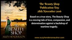Suzy Henderson: Publication Day: The Beauty Shop Released 28th Nov...
