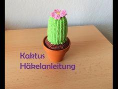 Kaktus Amigurumi Häkelanleitung - YouTube