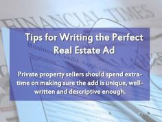 Tips for Writing the Perfect Real Estate Ad by V F via slideshare