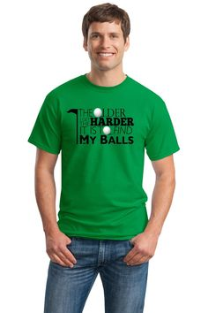 The Older I Get, the Harder it is to Find My Balls Funny Golf Adult Unisex T-shirt / Novelty Golfing Joke Tee Shirt
