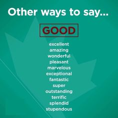 Other ways to say GOOD English Vocabulary Words, Learn English Words, English Phrases, English Study, English Grammar, Sms Language, English Language Learning, Teaching English, English Writing Skills