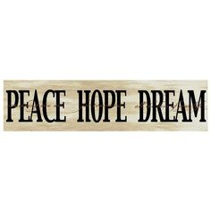 ''Peace Hope Dream'' Box Sign Art () ($20) ❤ liked on Polyvore featuring home, home decor y wall art