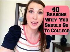 ▶ 40 Reasons Why You Should Go To College - YouTube