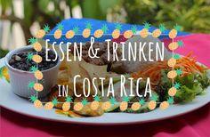 Kulinarische Reise durch Costa Rica - Die landestypischen Gerichte und Getränke