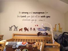 Amazing  nursery quote  great for safari theme  or zoo theme  or Noah's ark theme