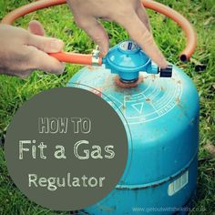 How to fit a regulator to your gas camping stove https://www.getoutwiththekids.co.uk/camping/camping-tips/fitting-regulator-gas-cylinder/?utm_campaign=coschedule&utm_source=pinterest&utm_medium=Get%20Out%20With%20The%20Kids&utm_content=Camping%20%7C%20Get%20Out%20With%20The%20Kids%20%7C%20Tips%2C%20Campsites%2C%20Tents%20and%20Equipment