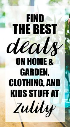 Want the best prices on women's clothing, home and garden, and kids items? Find everything you need on Zulily! Save money when you shop online. (This is an affiliate link.)