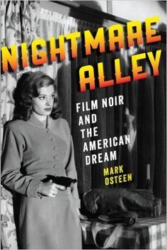 Amazon.com: Nightmare Alley: Film Noir and the American Dream (9781421413884): Mark Osteen: Books
