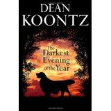 The Darkest Evening of the Year (Hardcover)By Dean Koontz