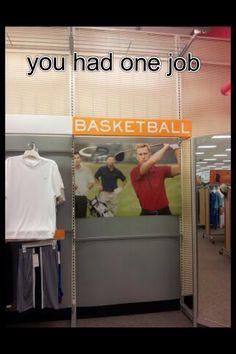 You had 1 job