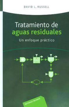 TRATAMIENTO DE AGUAS RESIDUALES. UN ENFOQUE PRACTICO / PD.