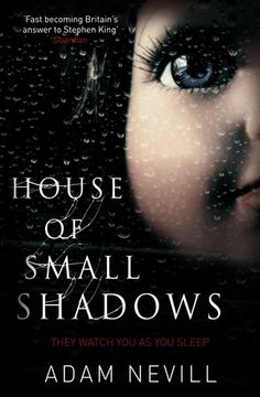 "House of Small Shadows - ""horror novel of the decade"""