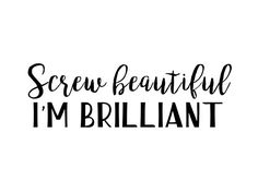 Screw beautiful - Cristina yang quotes • Also buy this artwork on wall prints, apparel, stickers, and more.