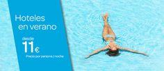 Hoteles en Verano desde 11€ por persona y noche