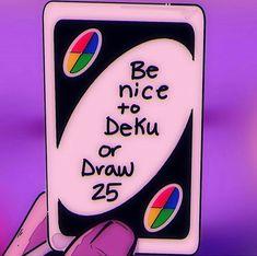 Be nice to deku or draw Boku No Hero Academia Funny, Boko No Hero Academia, My Hero Academia Shouto, My Hero Academia Episodes, Hero Academia Characters, Deku X Todoroki, Funny Anime Pics, The Villain, Stupid Funny Memes