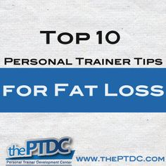 Top 10 Personal Trainer Tips for Fat Loss