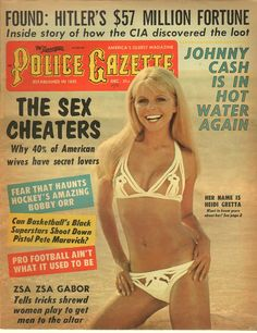 The National Police Gazette December 1970 Old Magazines, Vintage Magazines, Vintage Ads, American Wives, National Police, Secret Lovers, Plastic Pants, Male Magazine, Golden Age Of Hollywood