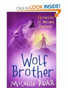 Wolf Brother: Chronicles of Ancient Darkness Book 1: Amazon.co.uk: Michelle Paver: Books
