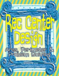 Perimeter & Area Real World Math Project:Rec Center Design-Differentiated from I Want to be a Super Teacher on TeachersNotebook.com (9 pages)  - In this print-and-go math activity students are asked to design a new recreation center for their community. They are given the perimeter and area of six rooms to put in their rec center and must use measurement and problem solving skills to find the dime