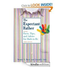 KINDLE EDITION -- This great book explores emotional, financial, and even physical changes the dad-to-be may experience during partner's pregnancy. Filled with sound advice and practical tips for men on such topics as, making sense of conflicting emotions, how pregnancy affects sex life, and college fund. This new edition features new research (and there's a ton of it), on overcoming infertility, in vitro, artificial insemination, and other tech-assisted pregnancies, especially when dad is…