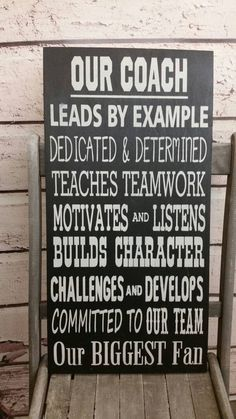 Hey, I found this really awesome Etsy listing at https://www.etsy.com/listing/266006733/coach-sign-great-gift-for-your-coach