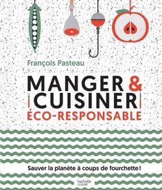 """Résultat de recherche d'images pour """"manger et cuisiner eco-responsable"""""""