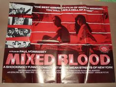 UK Quad for Mixed Blood, (1984) Director: Paul Morrissey, Stars: Marília Pêra, Richard Ulacia, Linda Kerridge