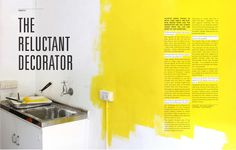 "Like the paint idea. ""Magazine spread for a hypothetical high-end architecture/interior design magazine. I wanted to integrate a physical environment into my layout, so I took to a wall with some yellow paint and a camera. Interior Design Magazine, Magazine Design, Magazine Layouts, Editorial Design Layouts, Web Design, Page Design, Design Trends, Print Design, Design Ideas"