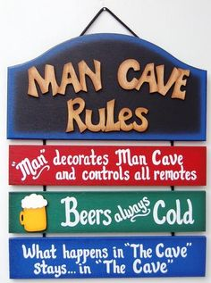 """12"""" x 15""""  Man Cave Rules sign is made from wood. Man Cave sign is painted with a very durable, exterior paint.   The edges of the sign are shaded to create a unique look. Man Cave Rules and beer mug are each separate separate pieces which are attached to the mane cave sign.   This man cave sign would be a great gift for that hard to buy for guy in the family. Price $29.99"""