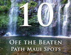 Mauis Top 10 Off the Beaten Path | Hidden spots on Maui