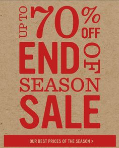 Up to 70% off end of season sale. Our best prices of the season.
