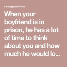 Ideas to Use to Write a Boyfriend in Prison Diy Cards For Boyfriend, Love Letters To Your Boyfriend, Inmate Love, Prison Quotes, Inexpensive Dates, Prison Inmates, Writing Fantasy, How To Express Feelings, Letter To Yourself