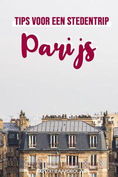 Wat te doen in Parijs? Ga je voor de tweede keer een weekendje naar Parijs? 10 originele tips voor iedereen die de Eiffeltoren al een keer heeft gezien. Travel Inspiration, Travel Ideas, Europe Travel Tips, France Travel, All Over The World, Beautiful Places, Vacation, City, Blog