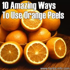 10 Amazing Ways To Use Orange Peels