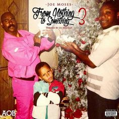 "Joe Moses (@JOEMOSESBSM)  - From Nothing To Something 3 #FromNothingToSomething3 [Mixtape]- http://getmybuzzup.com/wp-content/uploads/2015/09/Joe_Moses_From_Nothing_To_Something_3-front-large-650x650.jpg- http://getmybuzzup.com/joe-moses-from-nothing-to/- By Jack Barnes Joe Moses drops this new mixtape project titled ""From Nothing To Something 3"" hosted by Dj Holiday. Enjoy this audio stream below after the jump. Follow me: Getmybuzzup on Twitter 