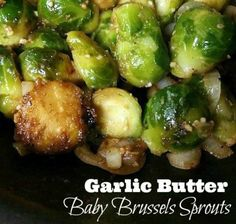 Garlic Butter Baby Brussels Sprouts | Aunt Bee's Recipes