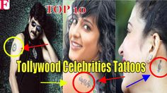Top 10 Tollywood Celebrities Tattoos On Their Bodies   Tollywood Actress...