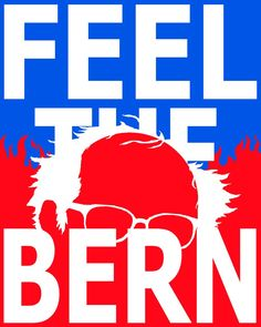 Sockofbadkarma, Poster in Support of Bernie Sanders, candidate for the Democratic Party's presidential nomination, 2016.