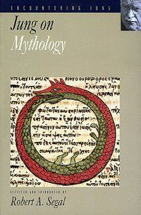 Jung on Mythology (Encountering Jung Series) | Pacifica Graduate Institute Bookstore