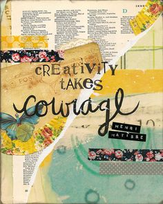 Creativity Takes Courage Inspirational Quote by lesleymyrick